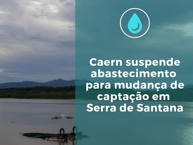 Caern suspende abastecimento em nove cidades para mudança de captação em Serra de Santana