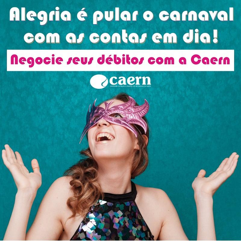 Caern lança primeira campanha de renegociação de débitos do ano
